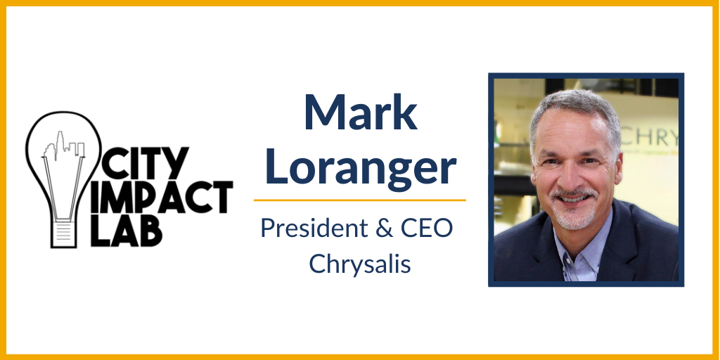 [VIDEO] April City Impact Lab: Mark Loranger on the Power of Relationships for Community Impact