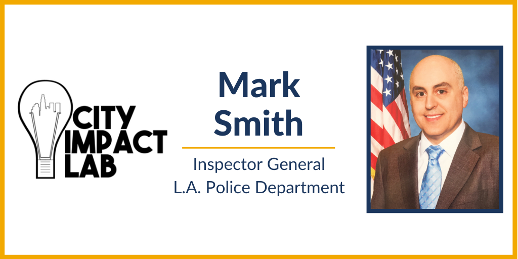 [VIDEO] May City Impact Lab: Mark P. Smith's Lessons From Policing for Positive Community Impact